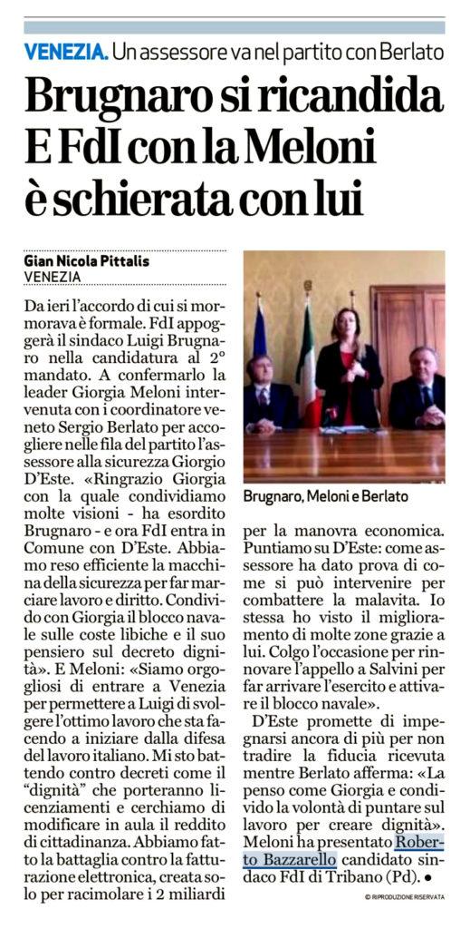 Meloni ha presentato Roberto Bazzarello, Candidato Sindaco di Tribano (Pd)